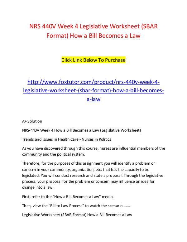 nrs 440v week 4 legislative worksheet sbar format how a bill