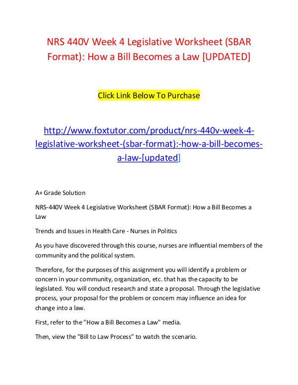 NRS 440V Week 4 Legislative Worksheet (SBAR Format) How a Bill ...