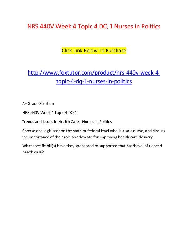 NRS 440V Week 4 Topic 4 DQ 1 Nurses in Politics NRS 440V Week 4 Topic 4 DQ 1 Nurses in Politics