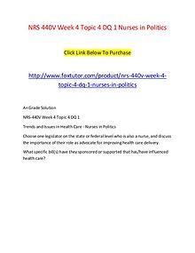NRS 440V Week 4 Topic 4 DQ 1 Nurses in Politics
