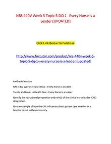 NRS 440V Week 5 Topic 5 DQ 1   Every Nurse is a Leader [UPDATED]