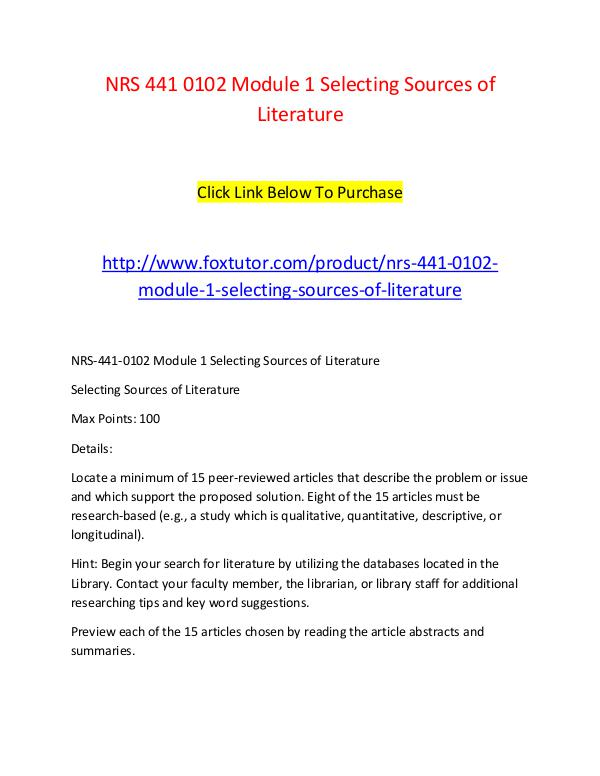 NRS 441 0102 Module 1 Selecting Sources of Literature NRS 441 0102 Module 1 Selecting Sources of Literat