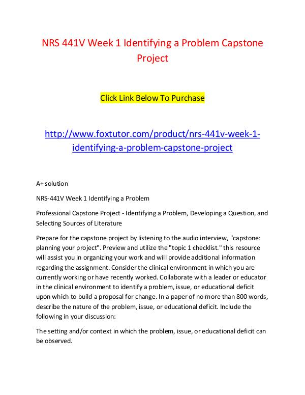 NRS 441V Week 1 Identifying a Problem Capstone Project NRS 441V Week 1 Identifying a Problem Capstone Pro