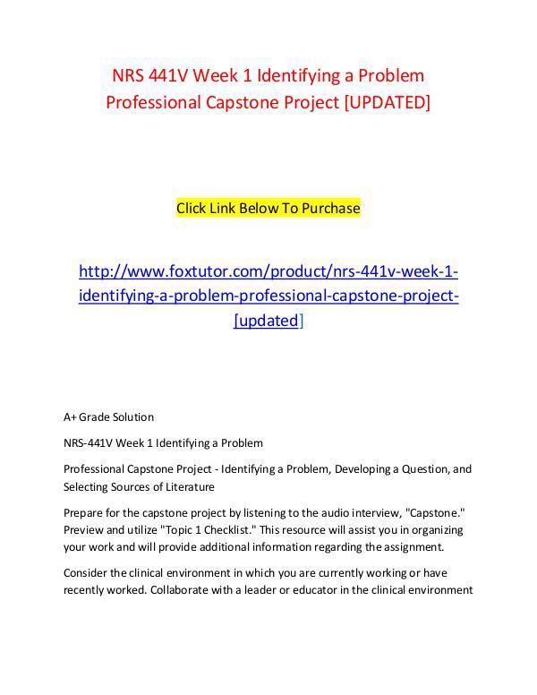 NRS 441V Week 1 Identifying a Problem Professional Capstone Project [ NRS 441V Week 1 Identifying a Problem Professional
