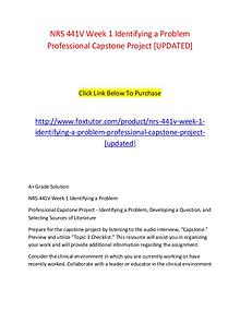 NRS 441V Week 1 Identifying a Problem Professional Capstone Project [