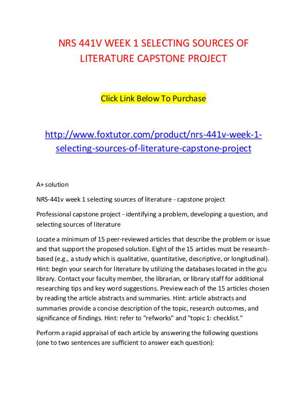 NRS 441V WEEK 1 SELECTING SOURCES OF LITERATURE CAPSTONE PROJECT NRS 441V WEEK 1 SELECTING SOURCES OF LITERATURE CA