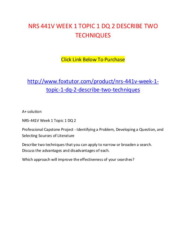 NRS 441V WEEK 1 TOPIC 1 DQ 2 DESCRIBE TWO TECHNIQUES NRS 441V WEEK 1 TOPIC 1 DQ 2 DESCRIBE TWO TECHNIQU