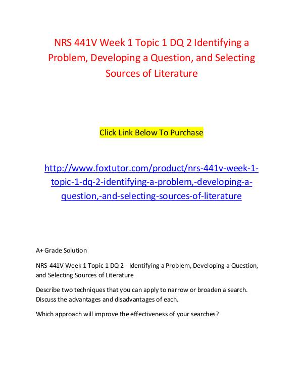 NRS 441V Week 1 Topic 1 DQ 2 Identifying a Problem, Developing a Ques NRS 441V Week 1 Topic 1 DQ 2 Identifying a Problem