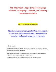NRS 441V Week 1 Topic 1 DQ 2 Identifying a Problem, Developing a Ques