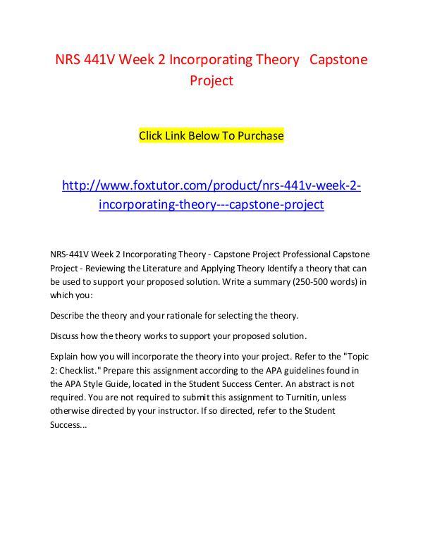 NRS 441V Week 2 Incorporating Theory   Capstone Project NRS 441V Week 2 Incorporating Theory   Capstone Pr