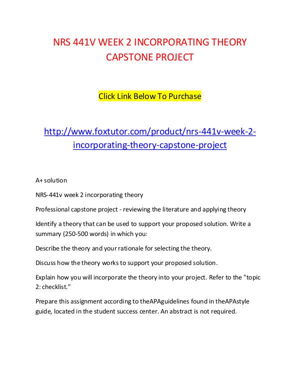 NRS 441V WEEK 2 INCORPORATING THEORY CAPSTONE PROJECT NRS 441V WEEK 2 INCORPORATING THEORY CAPSTONE PROJ