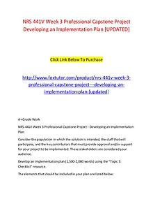 NRS 441V Week 3 Professional Capstone Project   Developing an Impleme
