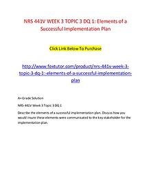 NRS 441V WEEK 3 TOPIC 3 DQ 1 Elements of a Successful Implementation