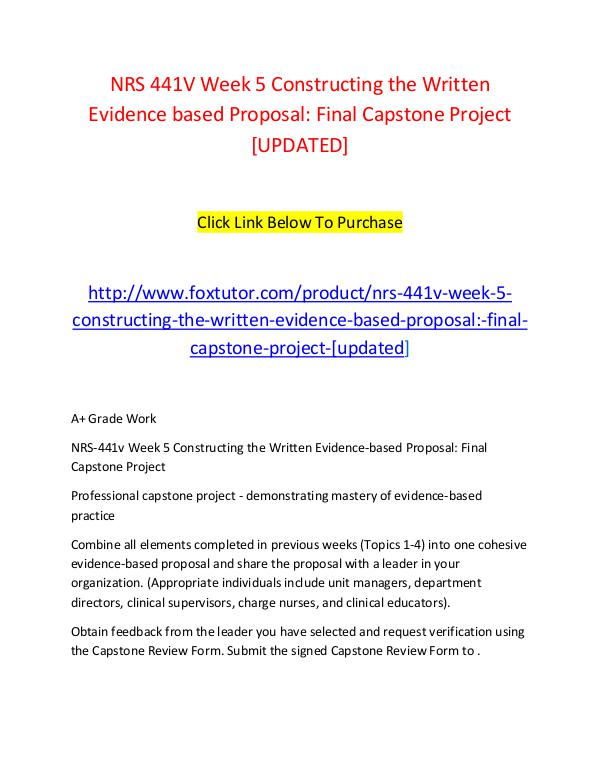 NRS 441V Week 5 Constructing the Written Evidence based Proposal Fina NRS 441V Week 5 Constructing the Written Evidence
