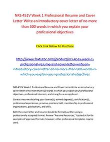 NRS 451V Week 1 Professional Resume and Cover Letter Write an introdu