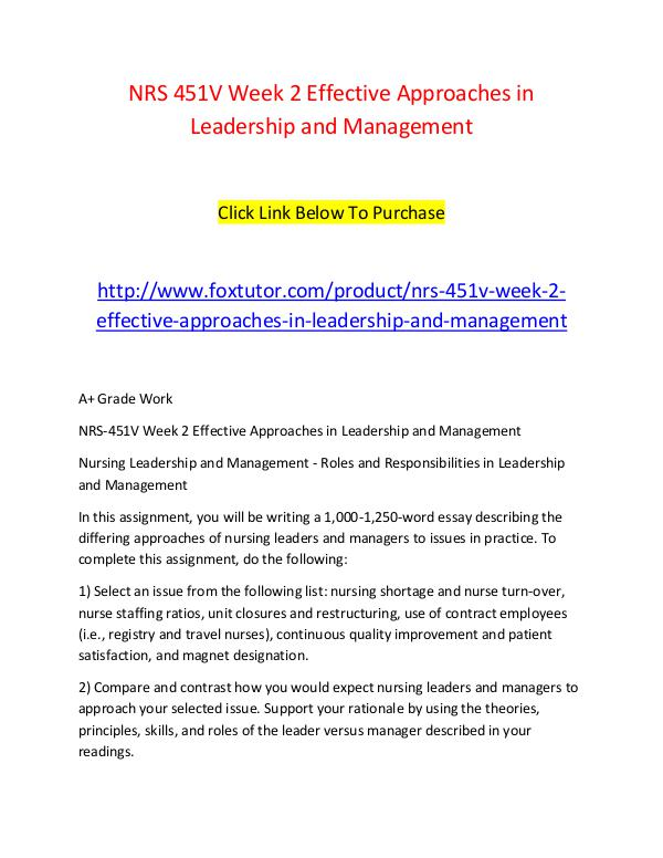 NRS 451V Week 2 Effective Approaches in Leadership and Management NRS 451V Week 2 Effective Approaches in Leadership