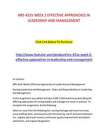 NRS 451V WEEK 2 EFFECTIVE APPROACHES IN LEADERSHIP AND MANAGEMENT (2)