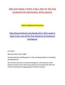 NRS 451V WEEK 2 TOPIC 2 DQ 1 ONE OF THE FIVE ELEMENTS OF EMOTIONAL IN