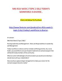NRS 451V WEEK 2 TOPIC 2 DQ 2 TODAY'S WORKFORCE IS DIVERSE..