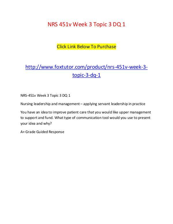 NRS 451v Week 3 Topic 3 DQ 1 NRS 451v Week 3 Topic 3 DQ 1