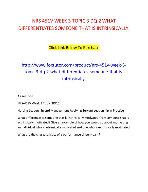 NRS 451V WEEK 3 TOPIC 3 DQ 2 WHAT DIFFERENTIATES SOMEONE THAT IS INTR NRS 451V WEEK 3 TOPIC 3 DQ 2 WHAT DIFFERENTIATES S