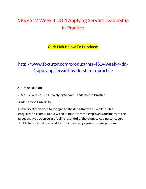 NRS 451V Week 4 DQ 4 Applying Servant Leadership in Practice NRS 451V Week 4 DQ 4 Applying Servant Leadership i