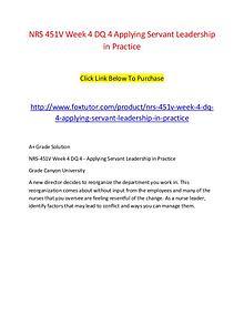 NRS 451V Week 4 DQ 4 Applying Servant Leadership in Practice