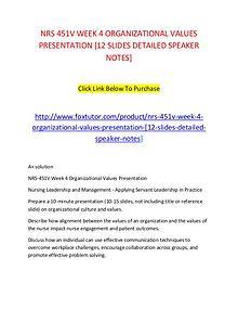NRS 451V WEEK 4 ORGANIZATIONAL VALUES PRESENTATION [12 SLIDES DETAILE