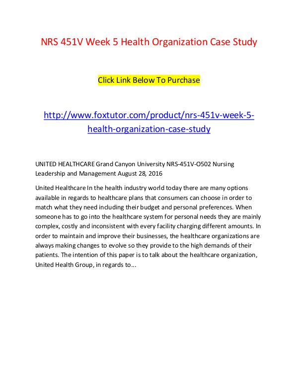 NRS 451V Week 5 Health Organization Case Study NRS 451V Week 5 Health Organization Case Study