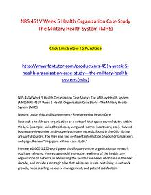 NRS 451V Week 5 Health Organization Case Study   The Military Health
