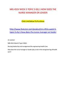 NRS 451V WEEK 5 TOPIC 5 DQ 1 HOW DOES THE NURSE MANAGER OR LEADER\