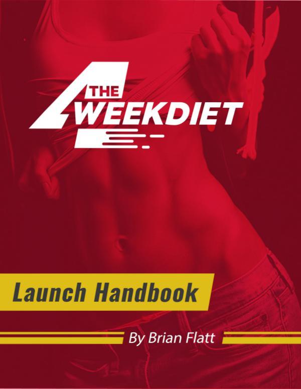 The 4 Week Diet Reviews The 4 Week Diet by Brian Flatt - Free Download PDF