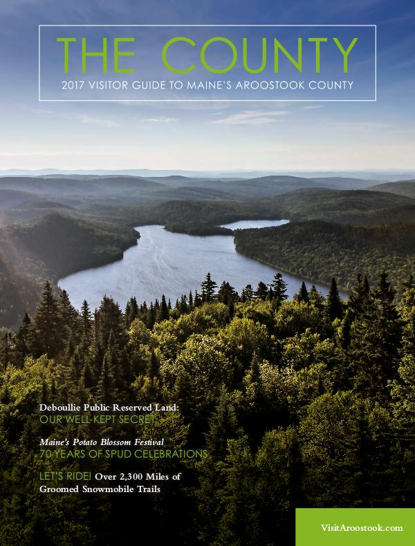 The County 2017  |  Aroostook County Tourism
