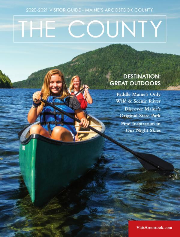 The County 2020 | Aroostook County Tourism Regional Guide