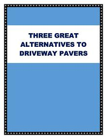 Three Great Alternatives To Driveway Pavers