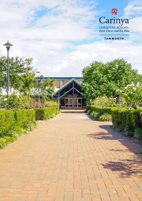 Carinya Christian School Tamworth 2017 Prospectus