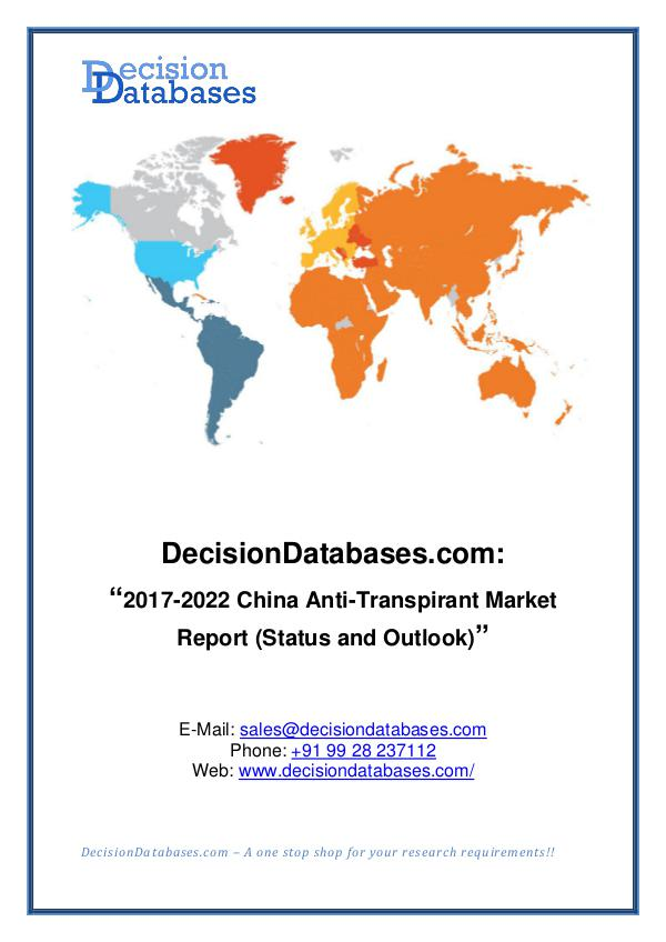 Market Report China Anti-Transpirant Market Report 2017-2022