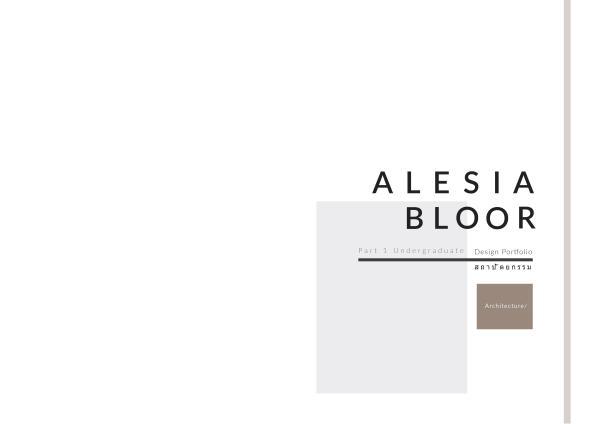 Alesia Bloor - Part 1 Architecture Portfolio Alesia Bloor - Part 1 Architectural Portfolio