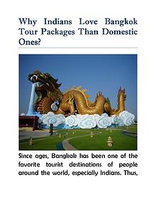 Why Indians Love Bangkok Tour Packages Than Domestic Ones?