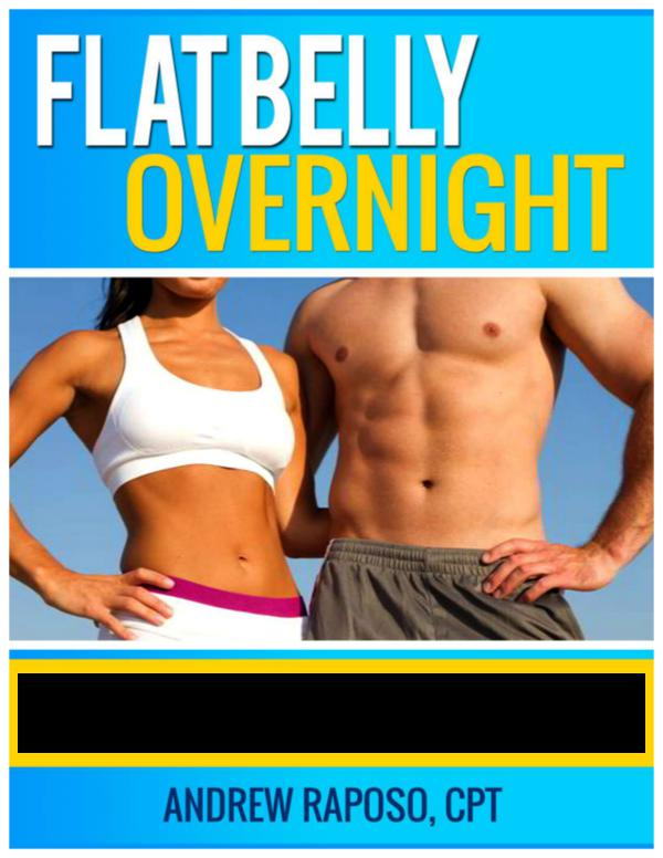 FLAT BELLY OVERNIGHT FREE PDF Andrew Raposo