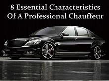 8 Essential Characteristics Of A Professional Chauffeur