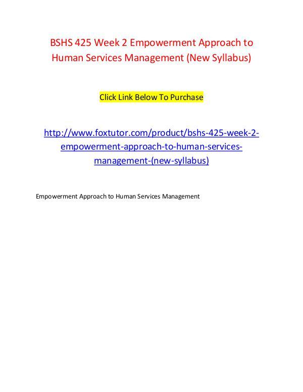 BSHS 425 Week 2 Empowerment Approach to Human Services Management (Ne BSHS 425 Week 2 Empowerment Approach to Human Serv