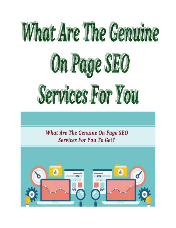 What Are The Genuine On Page SEO Services For You To Get? What Are The Genuine On Page SEO Services For You