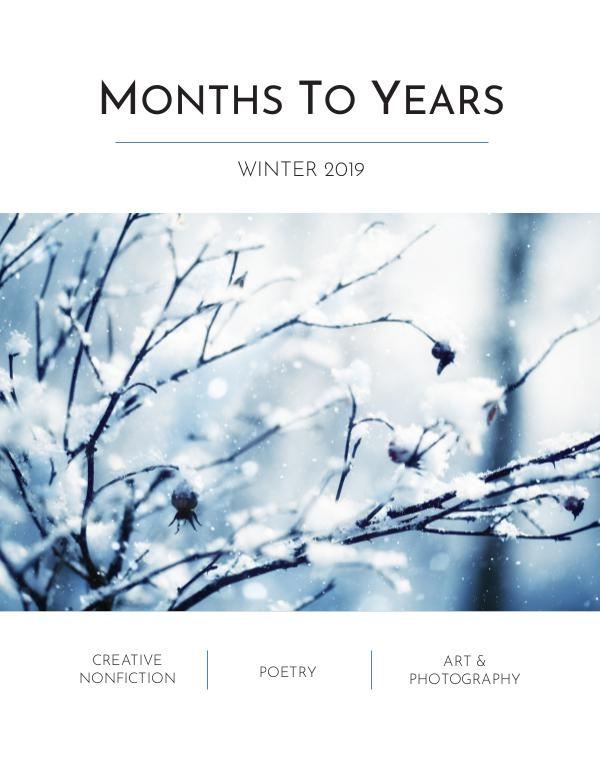 Months To Years Winter 2019 Months To Years Winter 2019