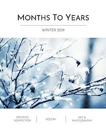 Months To Years Winter 2019