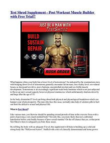 Test Shred Supplement - Post Workout Muscle Builder with Free Trial!!
