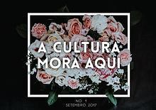 A CULTURA MORA AQUI