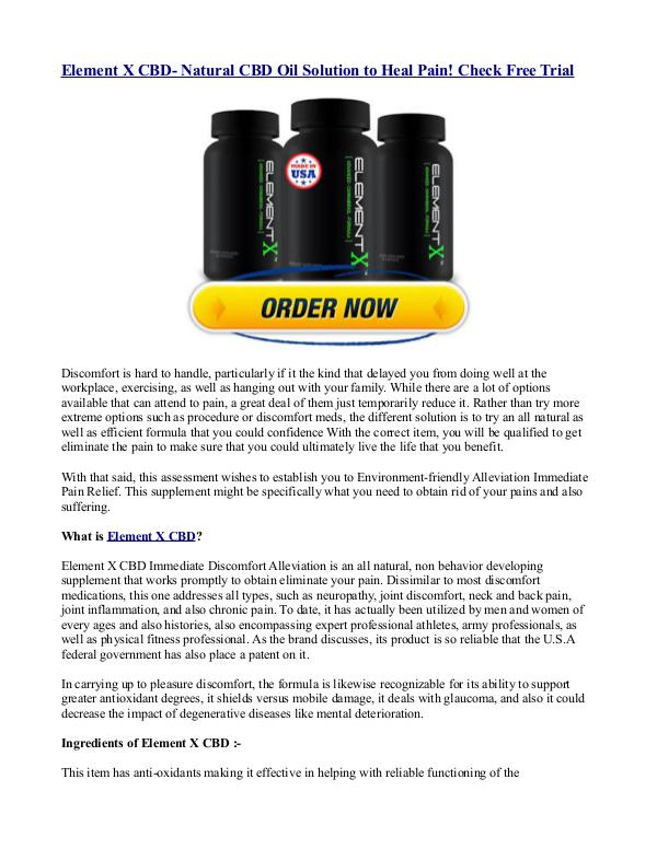 Element X CBD- Natural CBD Oil Solution to Heal Pain! Check Free Tria Element X CBD- Natural CBD Oil Solution to Heal Pa