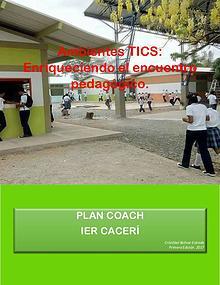 Ambientes TICS: Enriqueciendo el encuentro pedagógico.