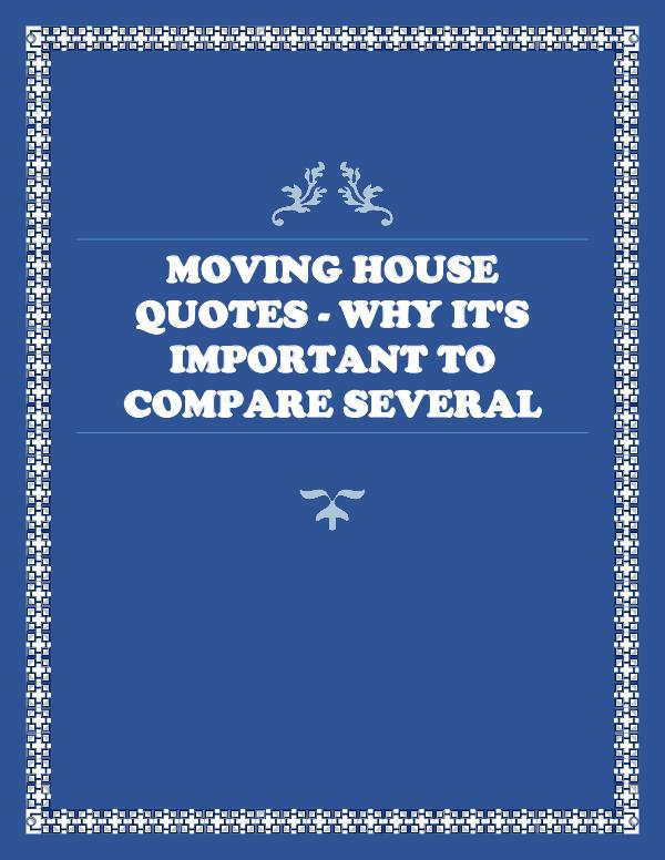 Moving House Quotes - Why It's Important To Compare Several Moving House Quotes - Why It's Important To Compar